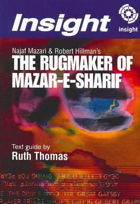 The Rugmaker of Mazar-e-Sharif by Ruth Thomas