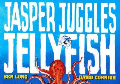 Jasper Juggles Jellyfish book