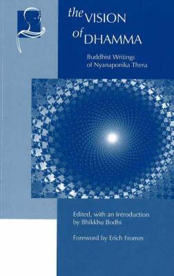 Vision of Dhamma by Bhikkhu Bodhi