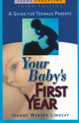 Your Baby's First Year by Jeanne Warren Lindsay
