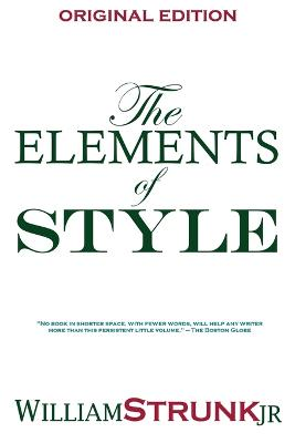 The Elements of Style by Strunk William, Jr