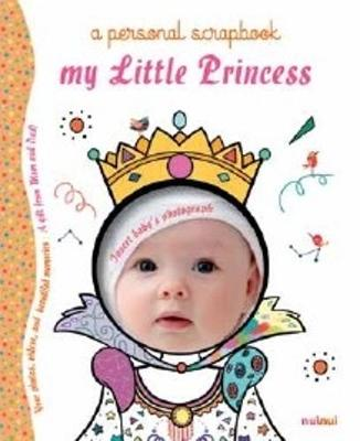 My Little Princess Scrapbook book