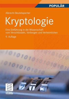 Kryptologie by Albrecht Beutelspacher