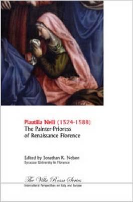 Plautilla Nelli [1523-1588] by Jonathan K. Nelson