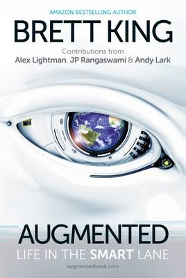 Augmented: Life in the Smart Lane by