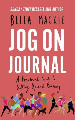 Jog on Journal: A Practical Guide to Getting Up and Running book