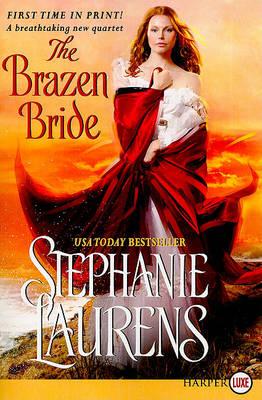 The Brazen Bride Large Print by Stephanie Laurens