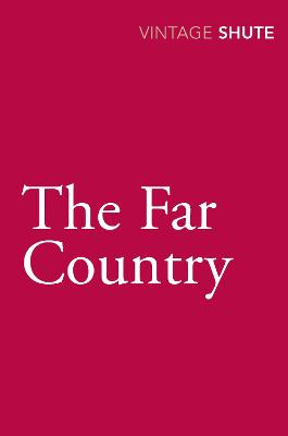 Far Country by Nevil Shute
