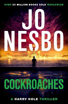 Cockroaches: Harry Hole 2 by Jo Nesbo
