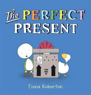 The Perfect Present by Fiona Roberton