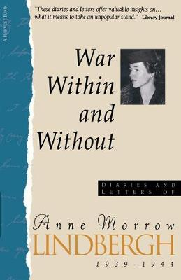 War within and without by Anne Morrow Lindbergh