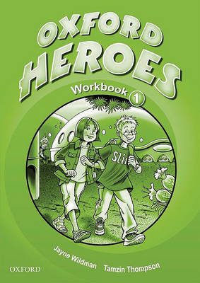 Oxford Heroes 1: Workbook by Jenny Quintana