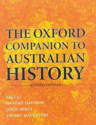 Oxford Companion to Australian History by Graeme Davison