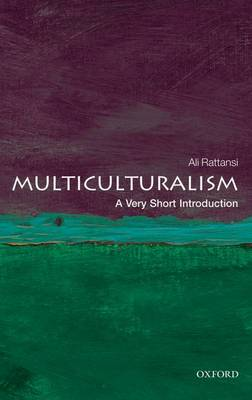 Multiculturalism: A Very Short Introduction by Ali Rattansi