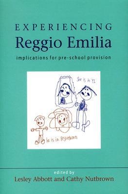 Experiencing Reggio Emilia by Lesley Abbott