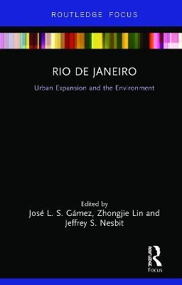 Rio de Janeiro: Urban Expansion and the Environment book