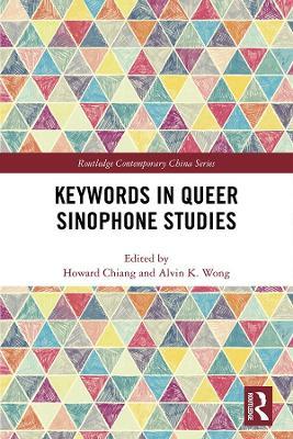 Keywords in Queer Sinophone Studies book