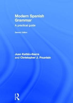 Modern Spanish Grammar by Juan Kattan-Ibarra