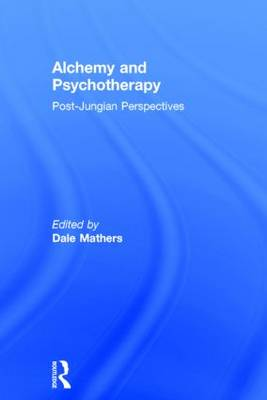 Alchemy and Psychotherapy by Dale Mathers