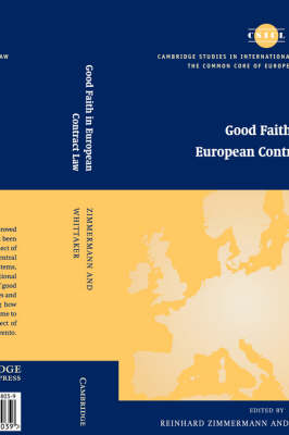 Good Faith in European Contract Law by Reinhard Zimmermann