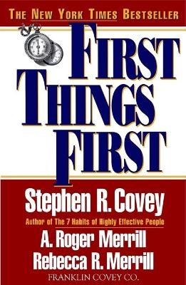First Things First by Covey