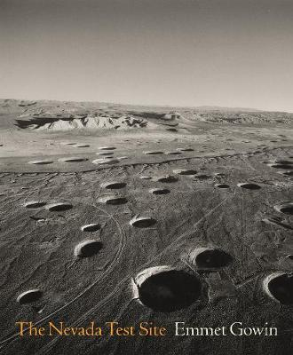 The Nevada Test Site by Emmet Gowin