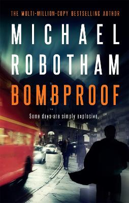 Bombproof by Michael Robotham