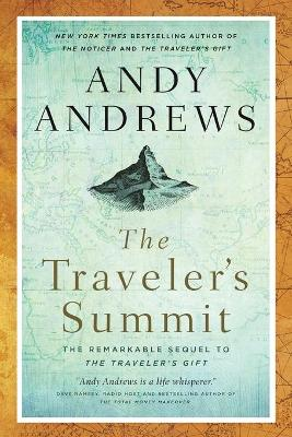 The Traveler's Summit by Andy Andrews