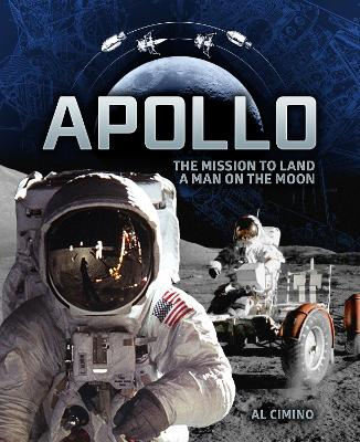 Apollo: The Mission to Land a Man on the Moon by Al Cimino