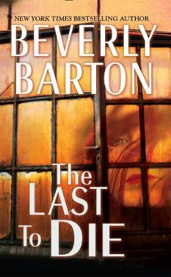Last To Die by Beverly Barton