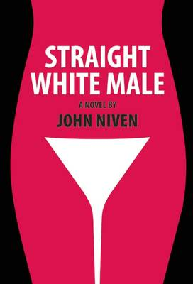 Straight White Male by John Niven