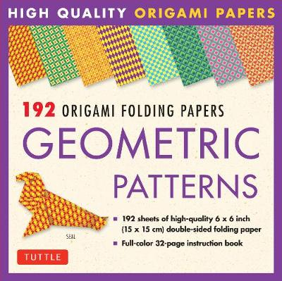 192 Origami Folding Papers in Geometric Patterns: 6x6 Inch High-Quality Origami Paper Printed with 8 Different Patterns: Origami Book with Instructions 4 Projects Included by Tuttle Publishing
