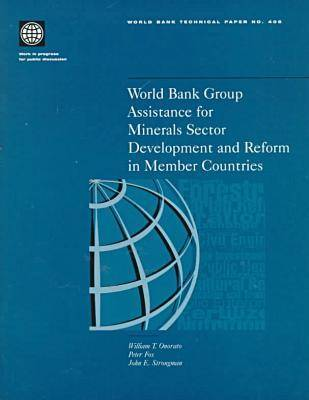 World Bank Group Assistance for Coal Sector Development and Reform in Member Countries by John Strongman