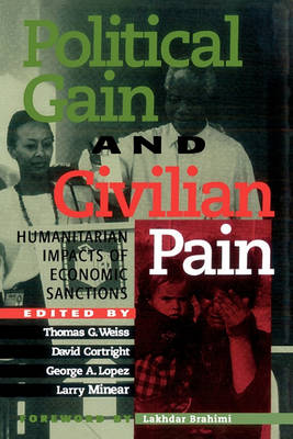 Political Gain and Civilian Pain by Thomas G. Weiss