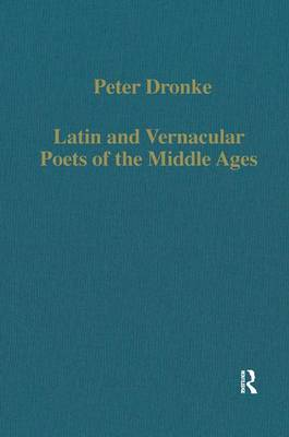 Latin and Vernacular Poets of the Middle Ages by Peter Dronke