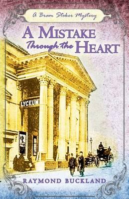 A Mistake Through the Heart by Raymond Buckland