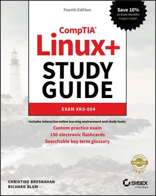 CompTIA Linux+ Study Guide: Exam XK0-004 by Christine Bresnahan