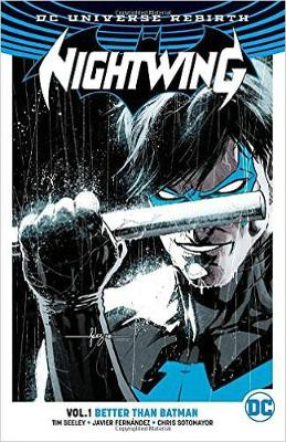 Nightwing TP Vol 1 Better Than Batman (Rebirth) by Jimmy Palmiotti
