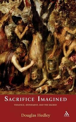 Sacrifice Imagined by Douglas Hedley