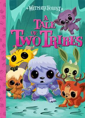 Wetmore Forest: A Tale Of Two Tribes book