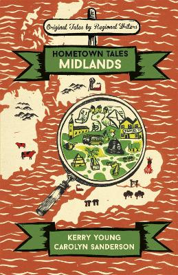 Hometown Tales: Midlands by Kerry Young