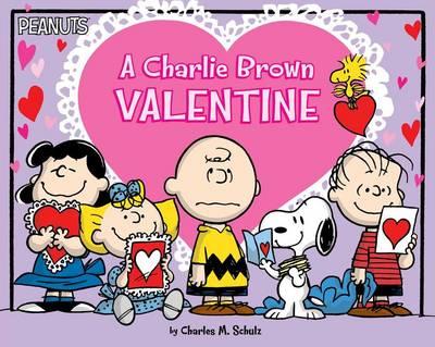 A Charlie Brown Valentine by Charles M Schulz