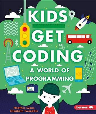 A World of Programming by Heather Lyons