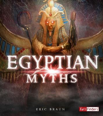 Egyptian Myths by Eric Braun