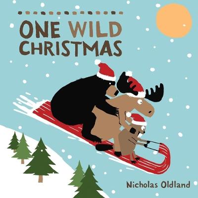One Wild Christmas by Nicholas Oldland