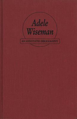 Adele Wiseman by Ruth Panofsky