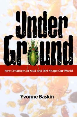 Under Ground by Yvonne Baskin