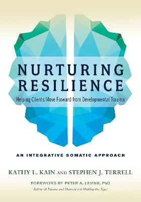 Nurturing Resilience by Kathy L. Kain