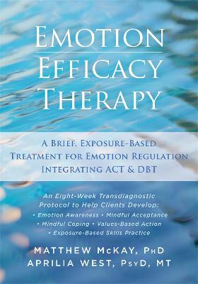 Emotion Efficacy Therapy by Matthew McKay