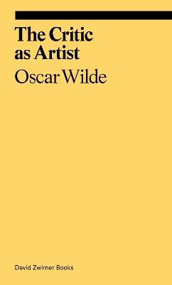 The Critic as Artist by Oscar Wilde